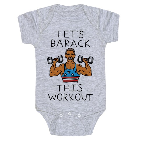Let's Barack This Workout Baby Onesy