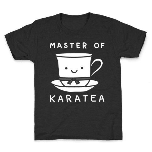 Master Of KaraTEA Kids T-Shirt