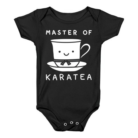 Master Of KaraTEA Baby Onesy