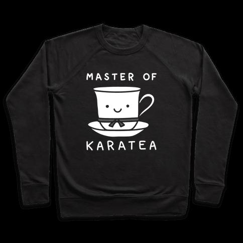 Master Of KaraTEA Pullover