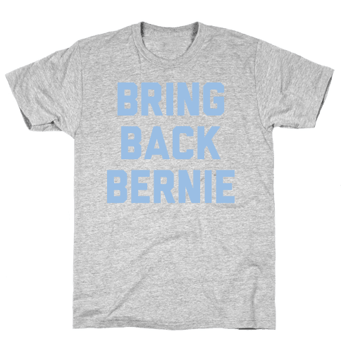 Bring Back Bernie (White)