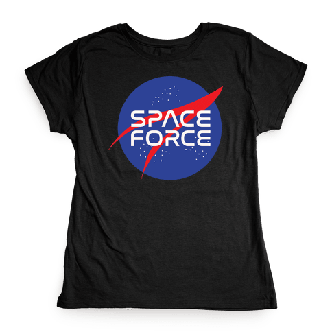 Space Force Parody White Print Womens T-Shirt
