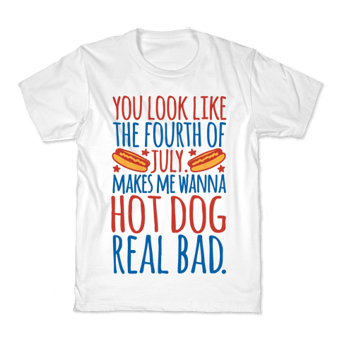 You Look Just Like The Fourth of July Kids T-Shirt