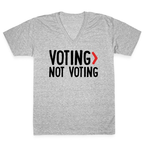 Voting > Not Voting V-Neck Tee Shirt