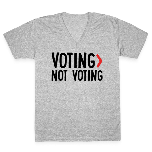 Voting > Not Voting V-Neck Tee Shirt