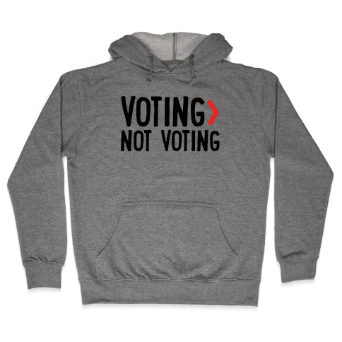 Voting > Not Voting Hooded Sweatshirt