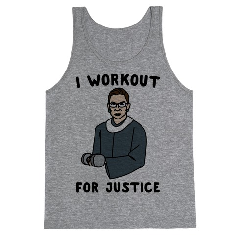 I Workout For Justice RBG Parody Tank Top