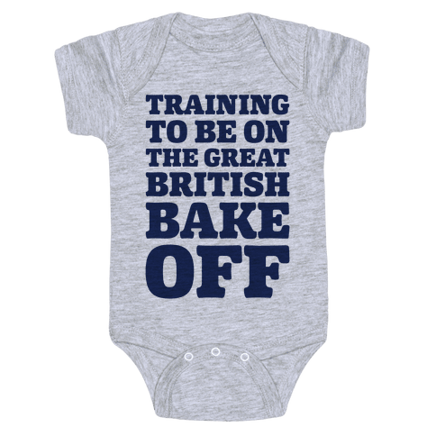 Training To Be On The Great British Bake Off  Baby Onesy