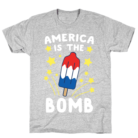 America is the Bomb - Pop Mens/Unisex T-Shirt