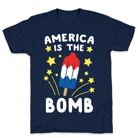 America is the Bomb - Pop T-Shirt