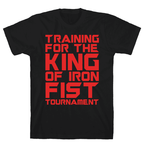 Training For The King of Iron Fist Tournament Parody White Print Mens T-Shirt