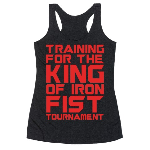 Training For The King of Iron Fist Tournament Parody White Print Racerback Tank Top