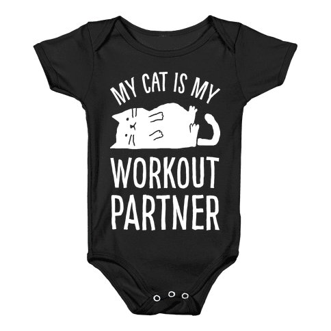 My Cat Is My Workout Partner Baby Onesy