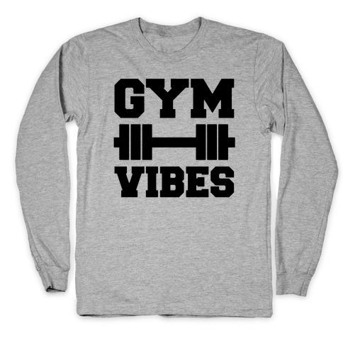 Gym Vibes Long Sleeve T-Shirt