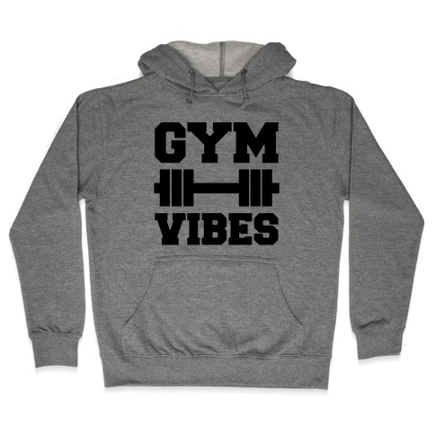 Gym Vibes Hooded Sweatshirt