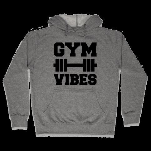 Gym Vibes Hooded Sweatshirt