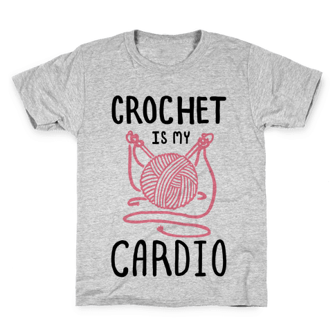Crochet is my Cardio Kids T-Shirt
