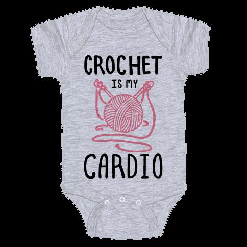 Crochet is my Cardio Baby Onesy