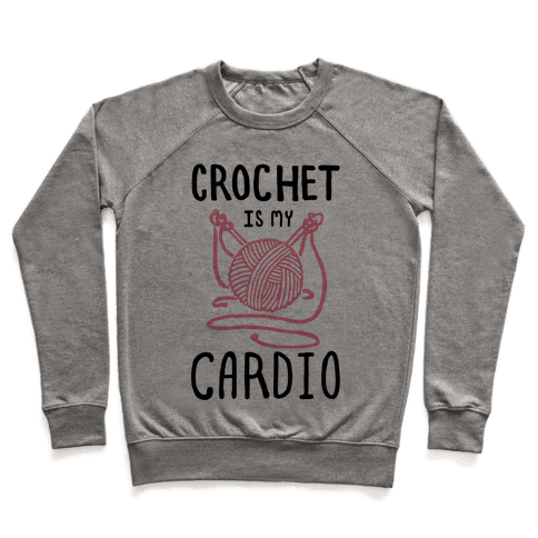 Crochet is my Cardio Pullover