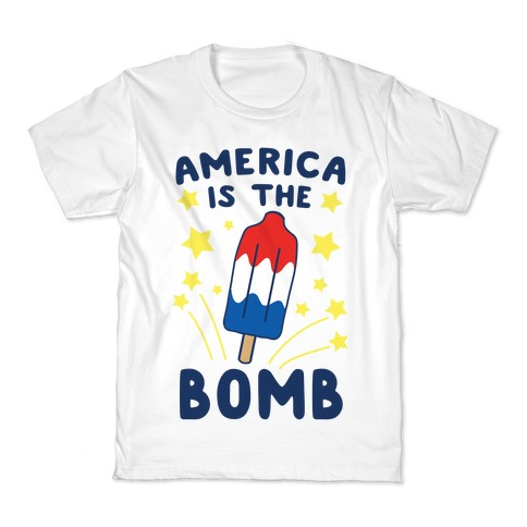 America is the Bomb - Pop Kids T-Shirt