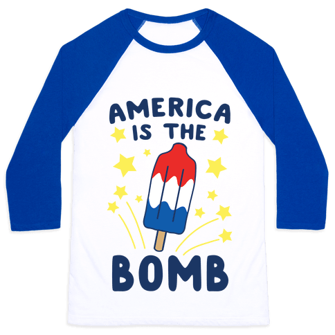 America is the Bomb - Pop Baseball Tee