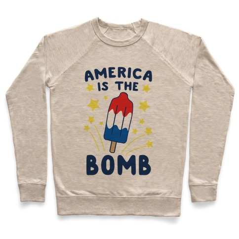 America is the Bomb - Pop Pullover