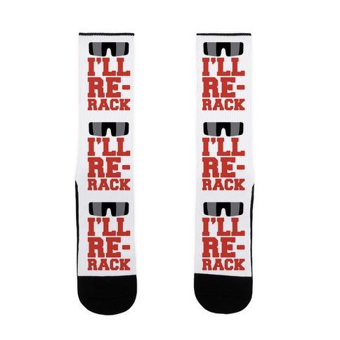 I'll Re-rack Parody Sock