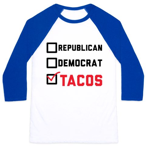 Republican Democrat Tacos Baseball Tee