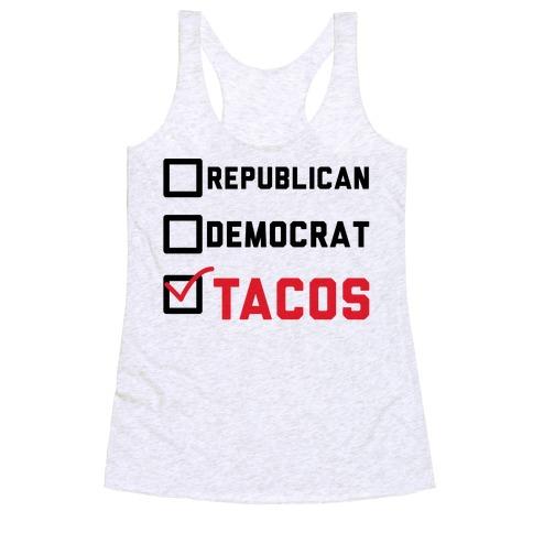 Republican Democrat Tacos Racerback Tank Top