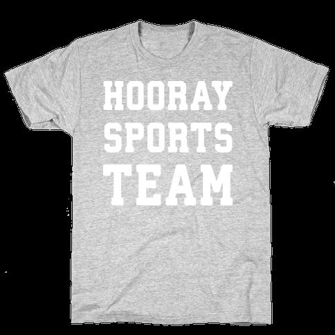 Hooray Sports Team Mens T-Shirt