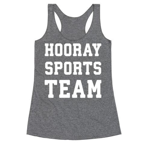 Hooray Sports Team Racerback Tank Top