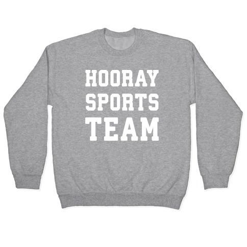 Hooray Sports Team Pullover