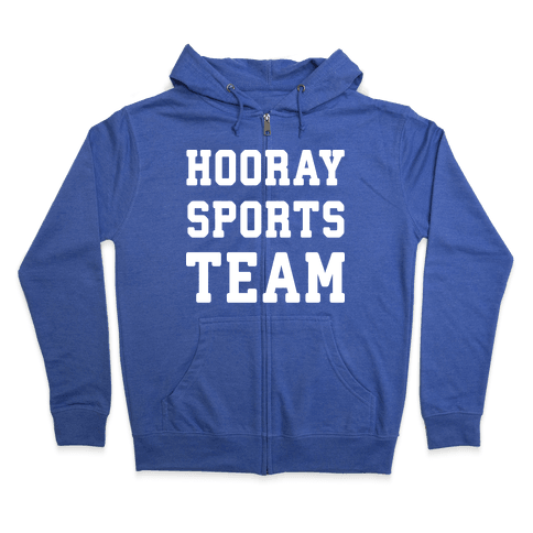 Hooray Sports Team Zip Hoodie