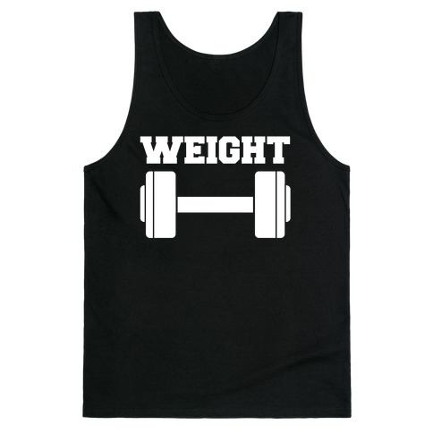 Weight Mates (1 of 2 pair) Tank Top
