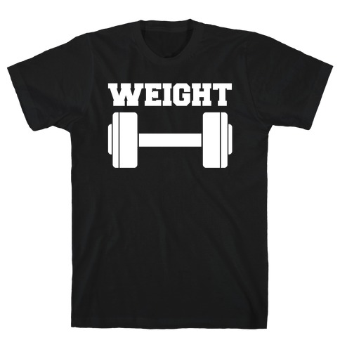 Weight Mates (1 of 2 pair) T-Shirt