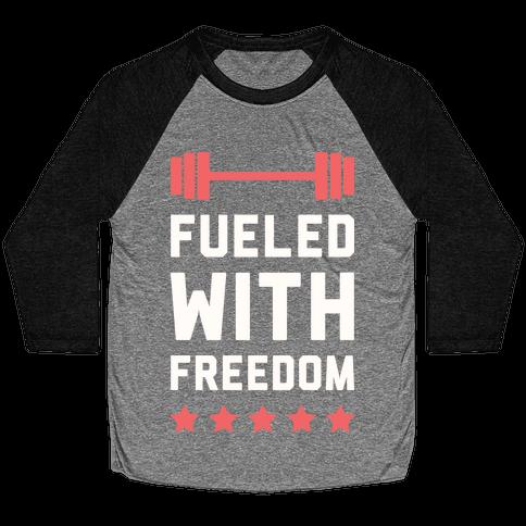 Fueled With Freedom Baseball Tee