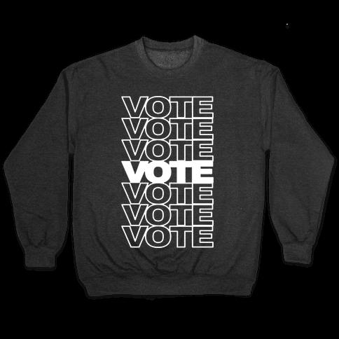Vote Vote Vote Pullover