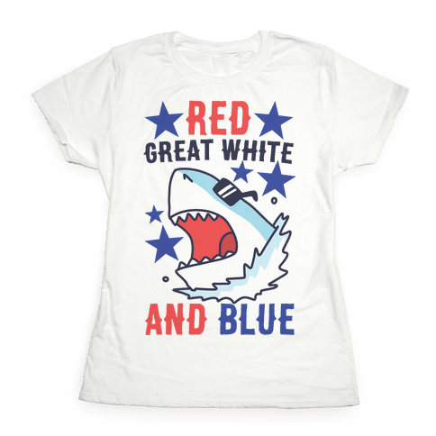 Red, Great White and Blue Womens T-Shirt