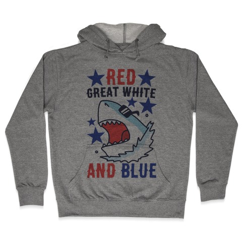 Red, Great White and Blue Hooded Sweatshirt