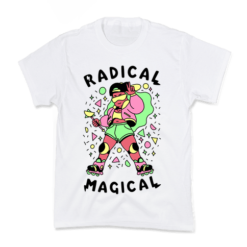Radical Magical Kids T-Shirt