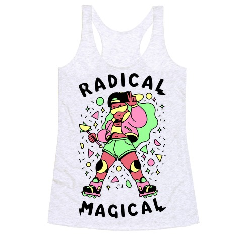 Radical Magical Racerback Tank Top