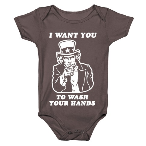 I Want You, to Wash Your Hands Baby One-Piece