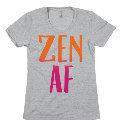 Zen Af Womens T-Shirt