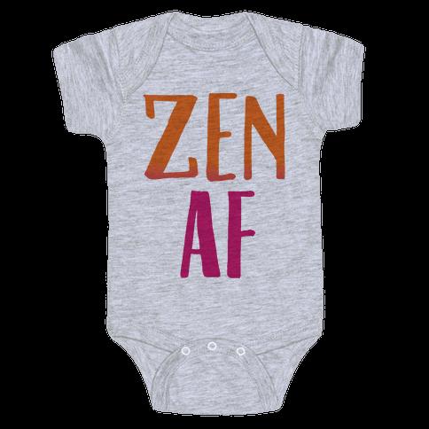 Zen Af  Baby Onesy