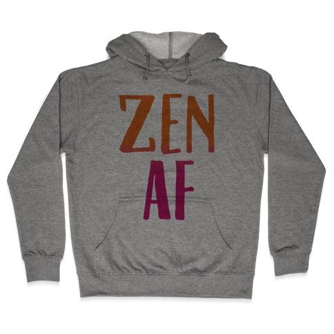 Zen Af Hooded Sweatshirt