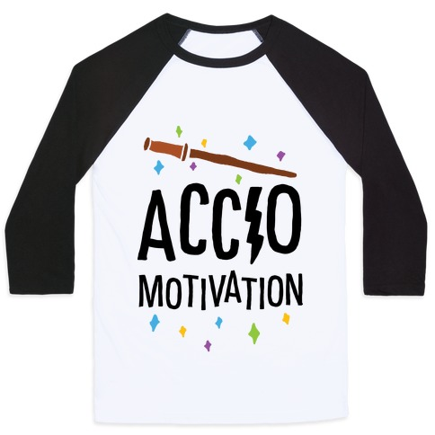 Accio Motivation Baseball Tee