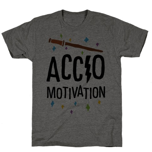 Accio Motivation T-Shirt