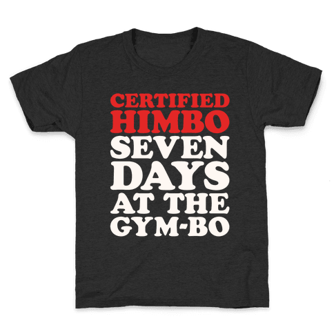Certified Himbo White Print Kids T-Shirt