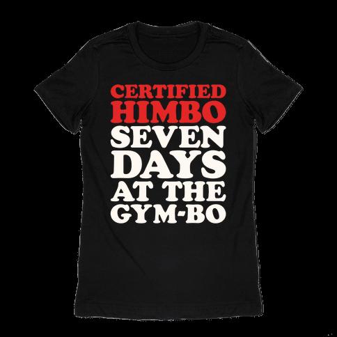 Certified Himbo White Print Womens T-Shirt