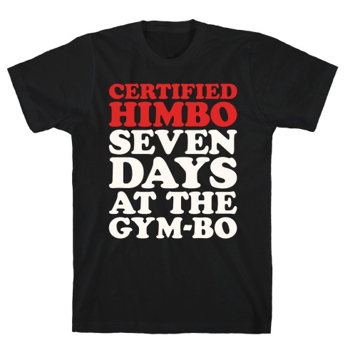 Certified Himbo White Print T-Shirt